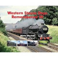 Book - Western Steam Days Remembered Volume III by Kevin Derrick