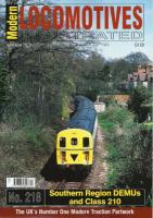 Magazine - Modern Locomotives Illustrated 218 - Southern Region DEMUs and Class 210